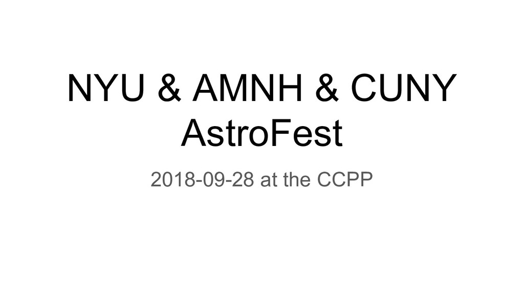 NYU & AMNH & CUNY AstroFest 2018-09-28 at the C...