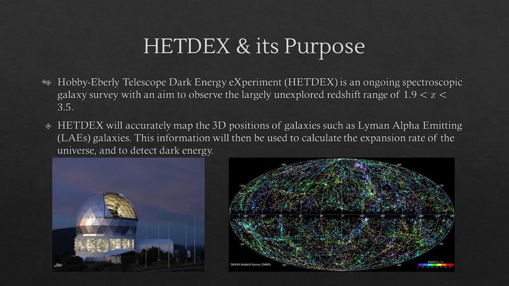 HETDEX & its Purpose ◈