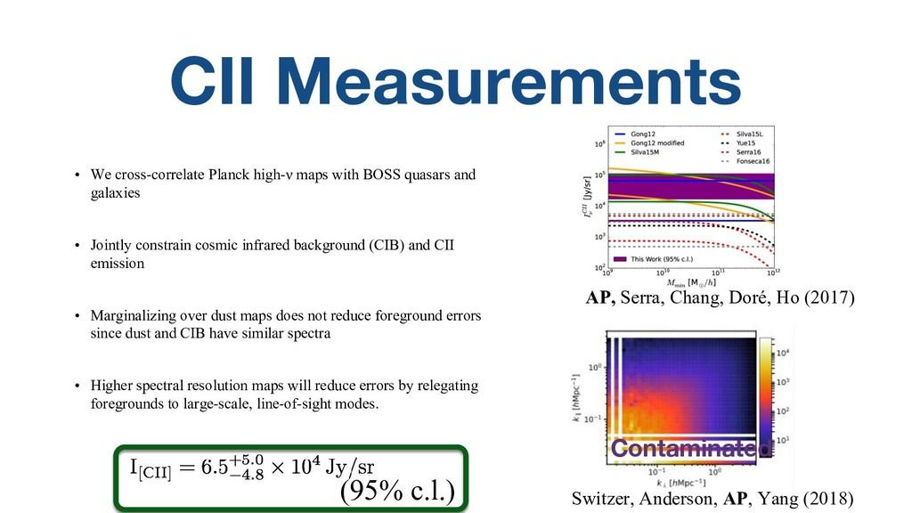 CII Measurements • We cross-correlate Planck hi...