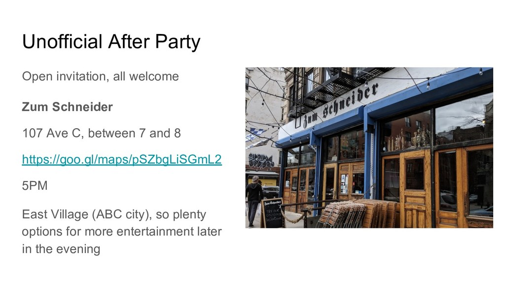 Unofficial After Party Open invitation, all wel...