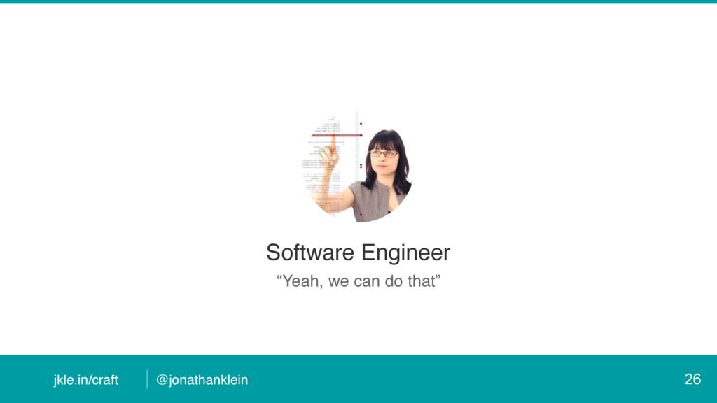 @jonathanklein jkle.in/craft Software Engineer ...