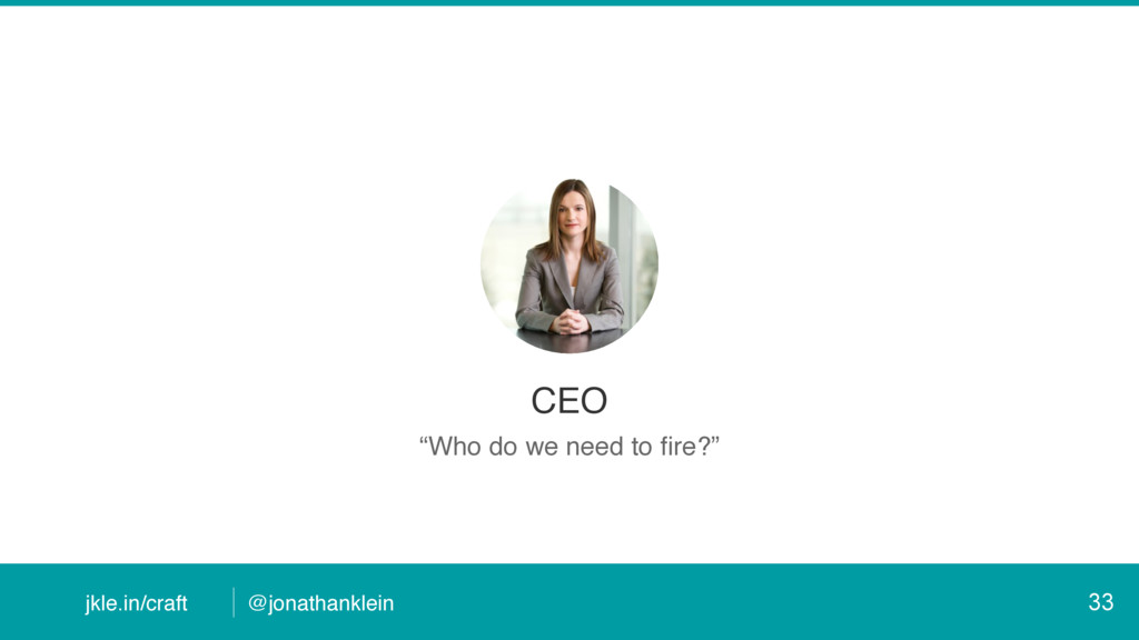 """@jonathanklein jkle.in/craft CEO """"Who do we nee..."""