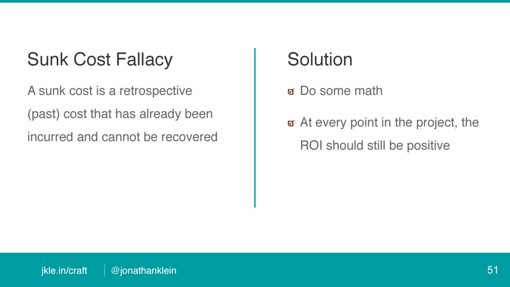 @jonathanklein jkle.in/craft Sunk Cost Fallacy ...