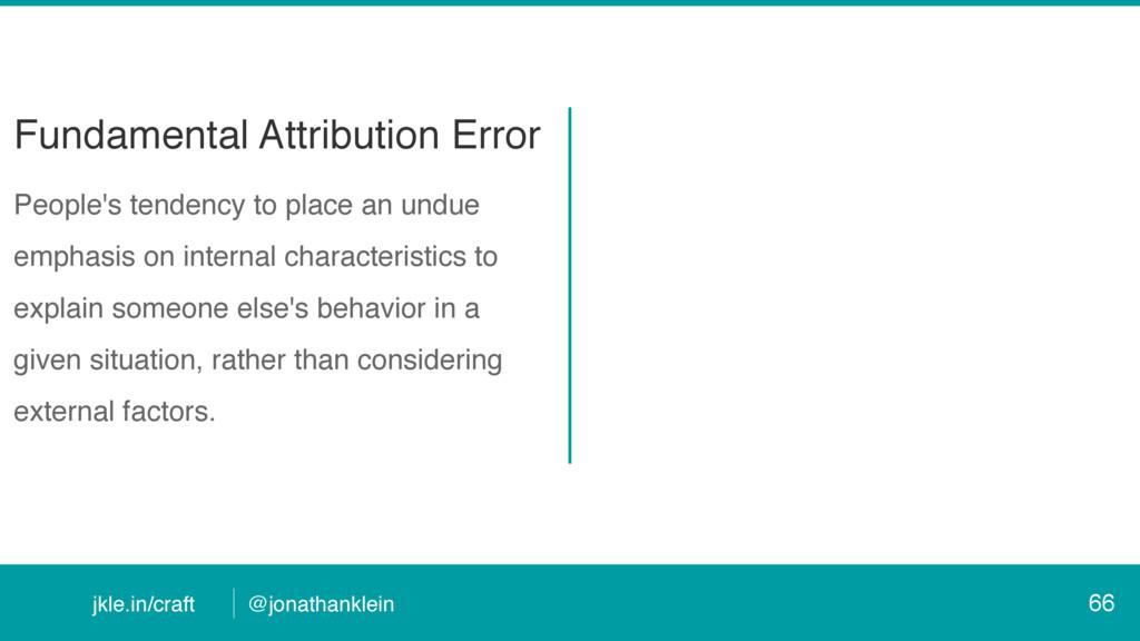 @jonathanklein jkle.in/craft Fundamental Attrib...