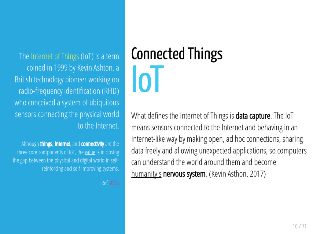 10 / 71 The Internet of Things (IoT) is a term ...