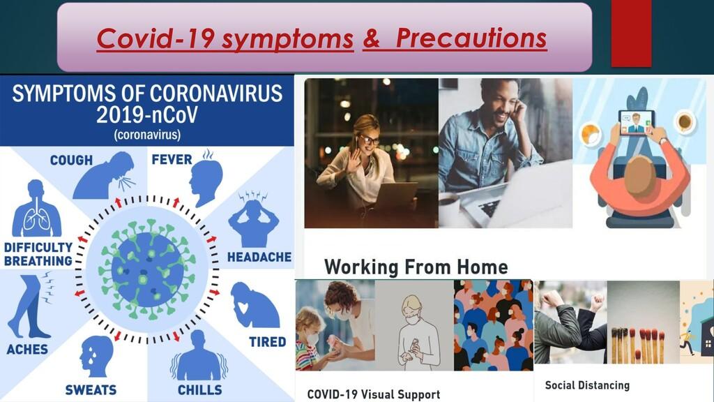 Covid-19 symptoms & Precautions