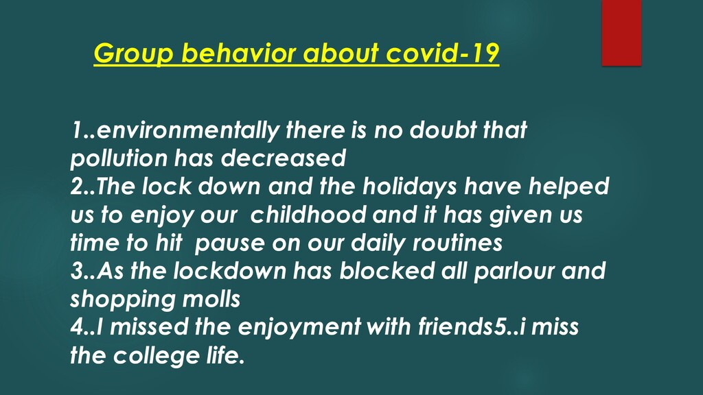 Group behavior about covid-19 1..environmentall...
