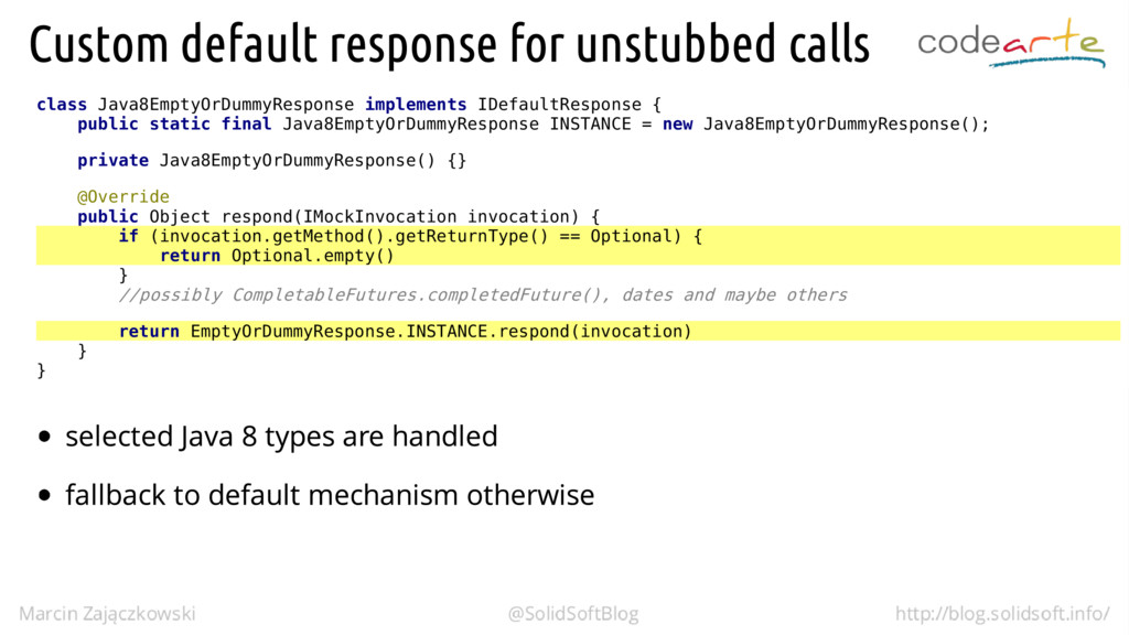 class Java8EmptyOrDummyResponse implements IDef...
