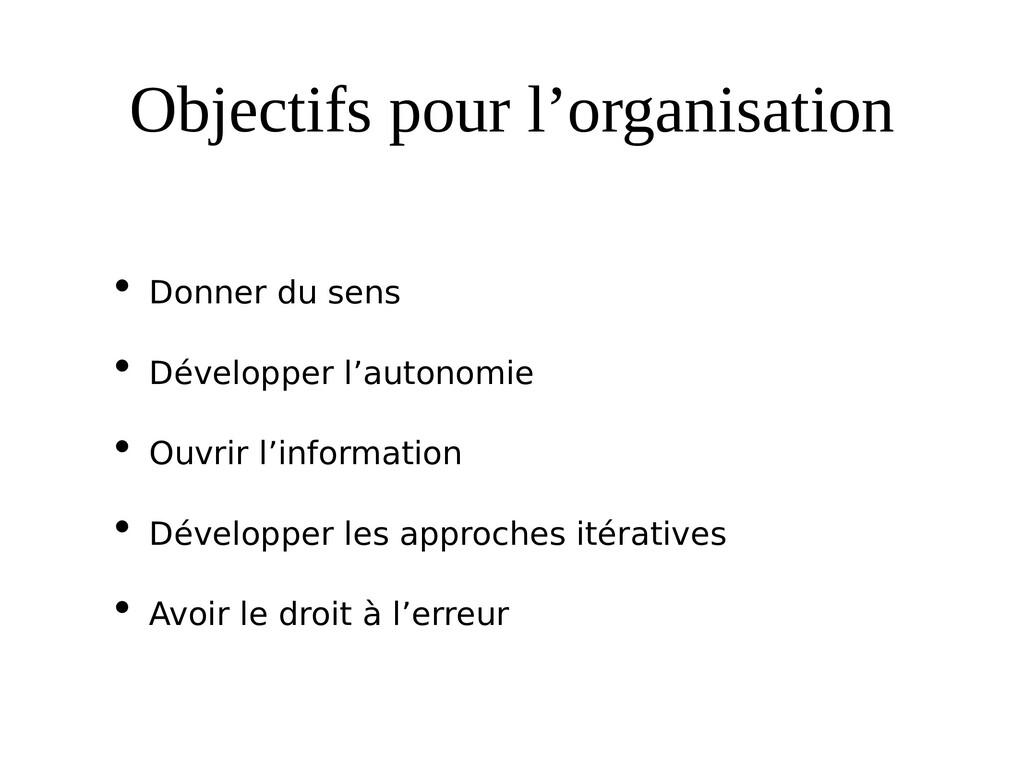 Objectifs pour l'organisation • Donner du sens ...