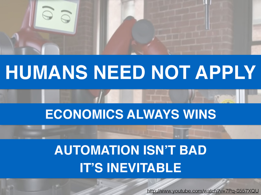 HUMANS NEED NOT APPLY http://www.youtube.com/wa...