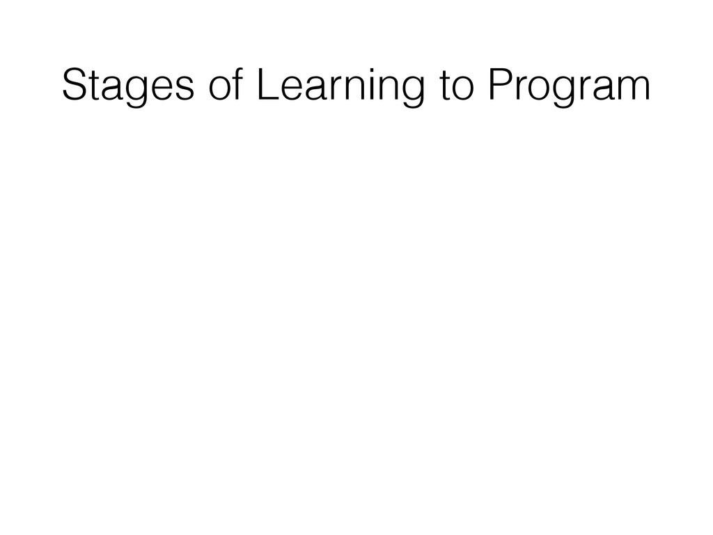 Stages of Learning to Program