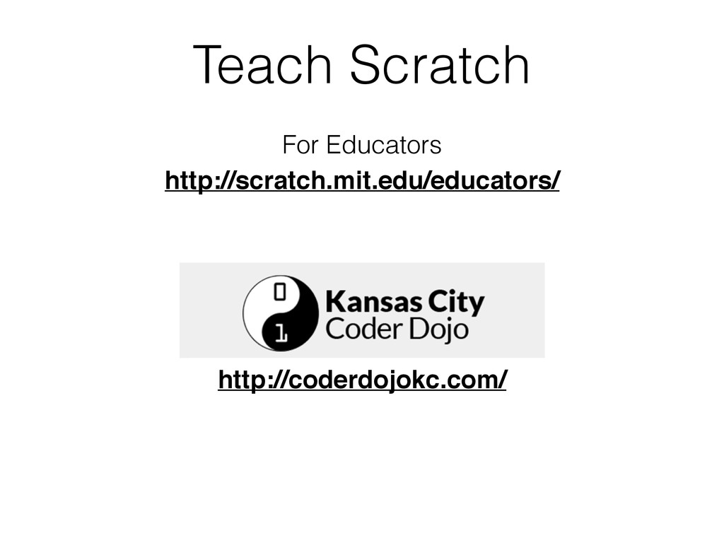 Teach Scratch For Educators http://scratch.mit....