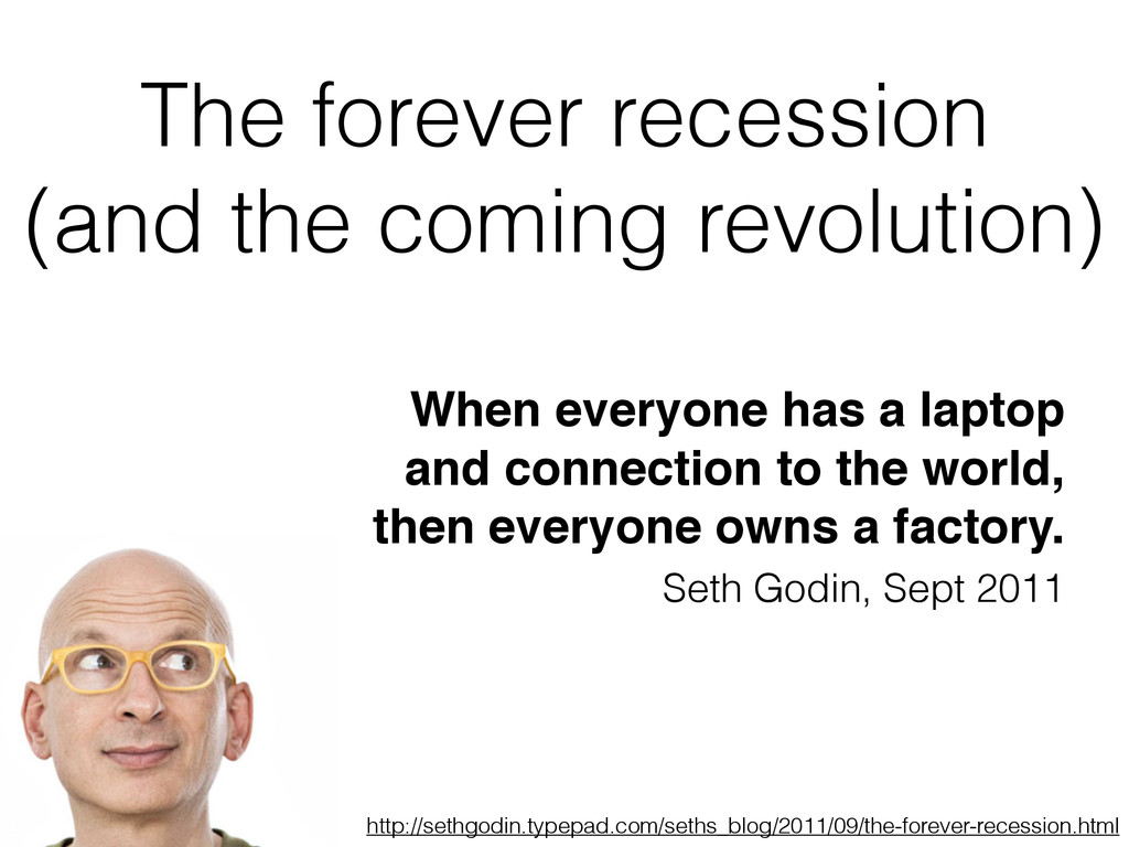 The forever recession
