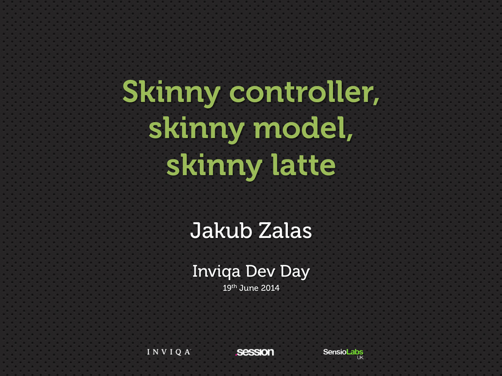 Skinny controller, skinny model, skinny latte J...