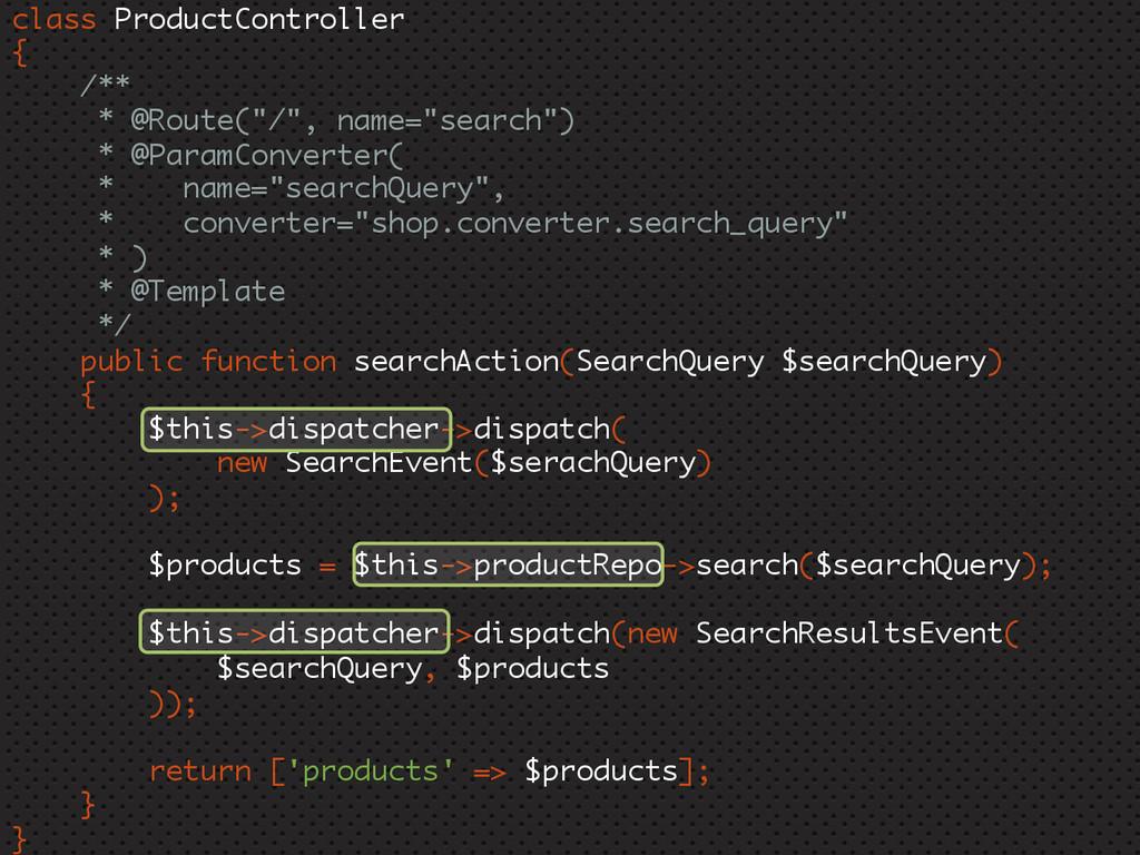 "class ProductController { /** * @Route(""/"", nam..."