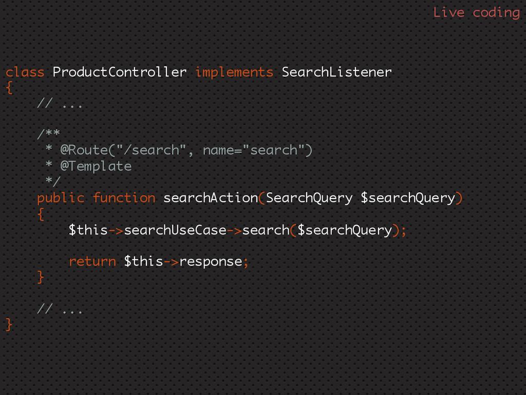 class ProductController implements SearchListen...