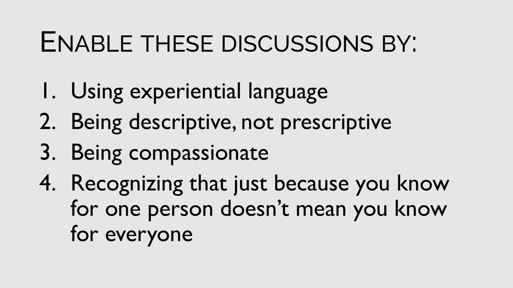 ENABLE THESE DISCUSSIONS BY: 1. Using experient...