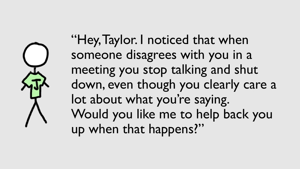 """""""Hey, Taylor. I noticed that when someone disag..."""