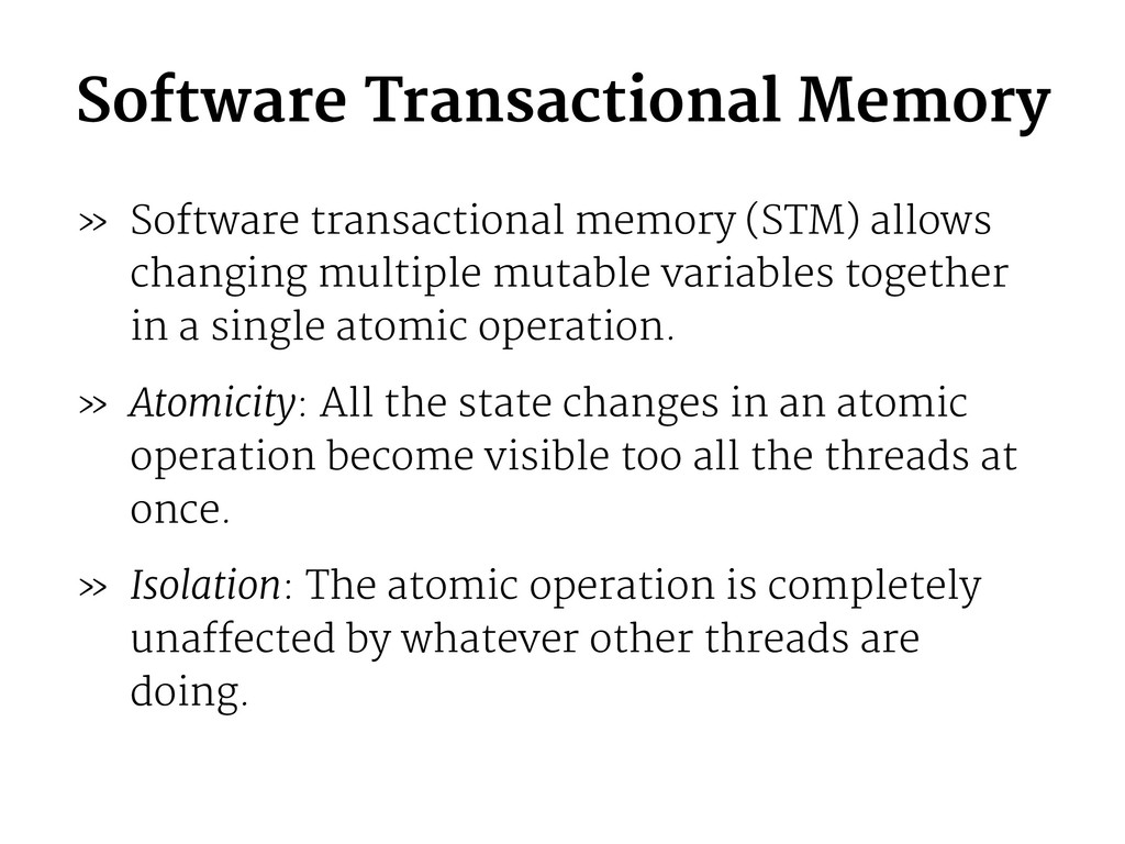 Software Transactional Memory » Software transa...