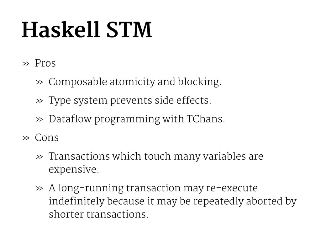 Haskell STM » Pros » Composable atomicity and b...