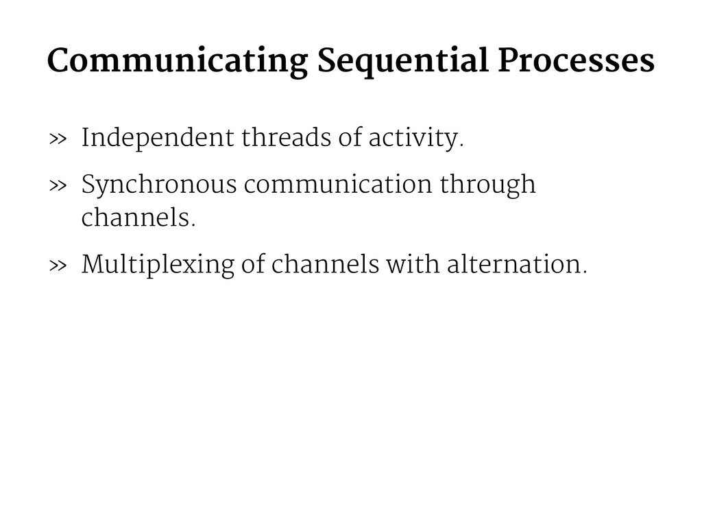 Communicating Sequential Processes » Independen...