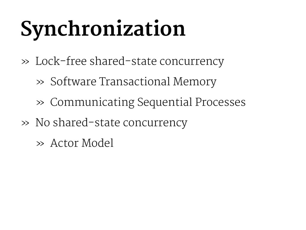 Synchronization » Lock-free shared-state concur...