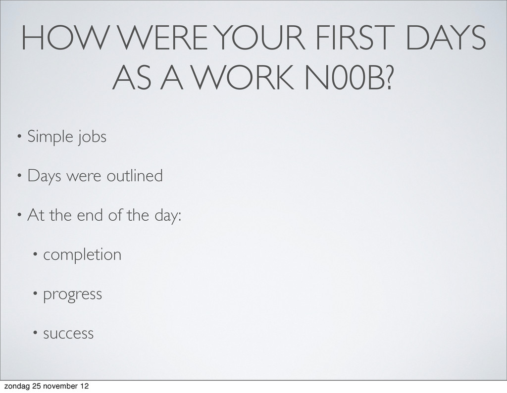 HOW WERE YOUR FIRST DAYS AS A WORK N00B? • Simp...