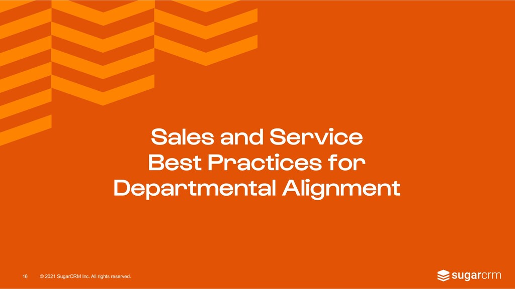 © 2021 SugarCRM Inc. All rights reserved. Sales...