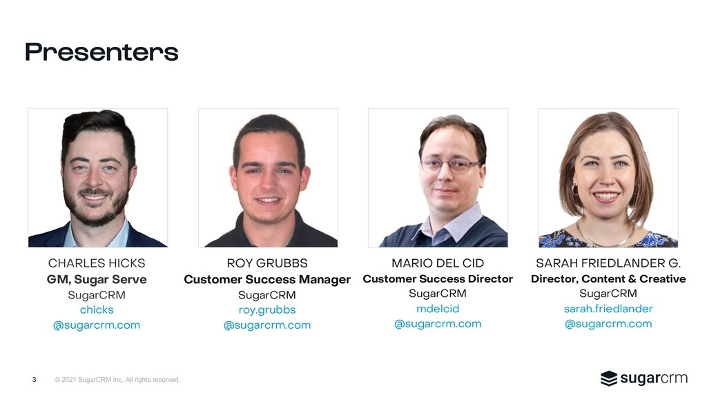 © 2021 SugarCRM Inc. All rights reserved. Prese...