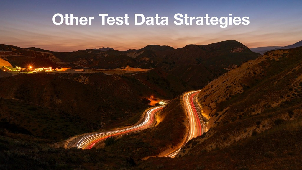 Other Test Data Strategies