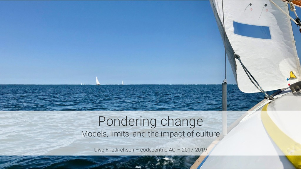 Pondering change Models, limits, and the impact...