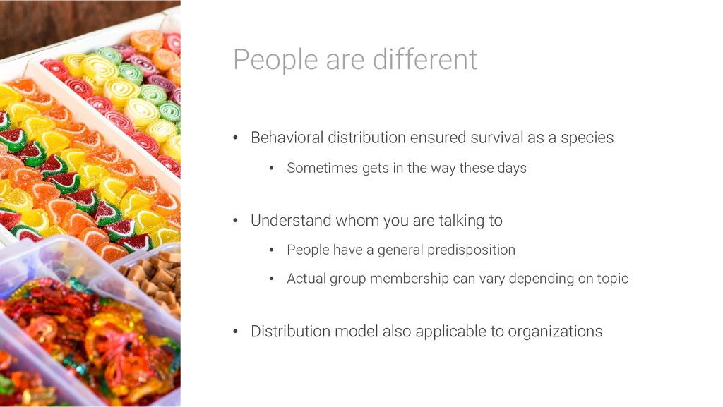 People are different • Behavioral distribution ...