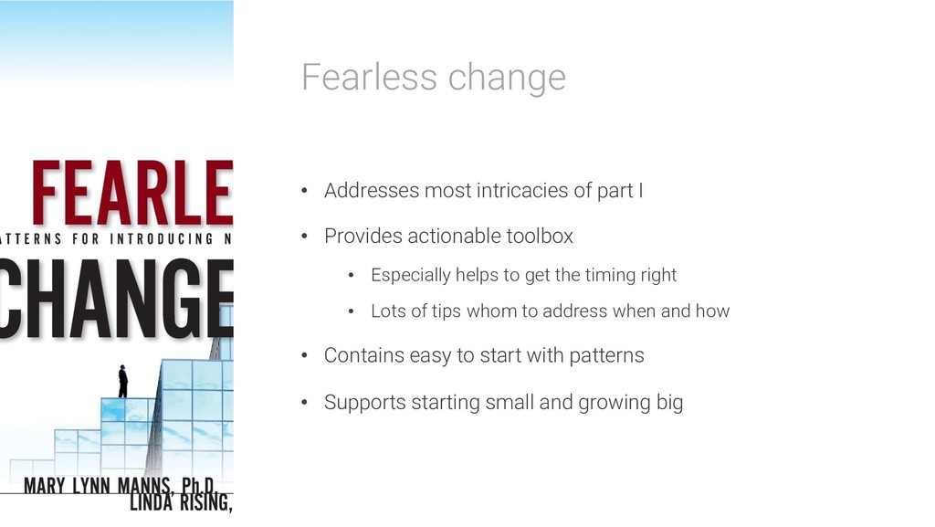 Fearless change • Addresses most intricacies of...