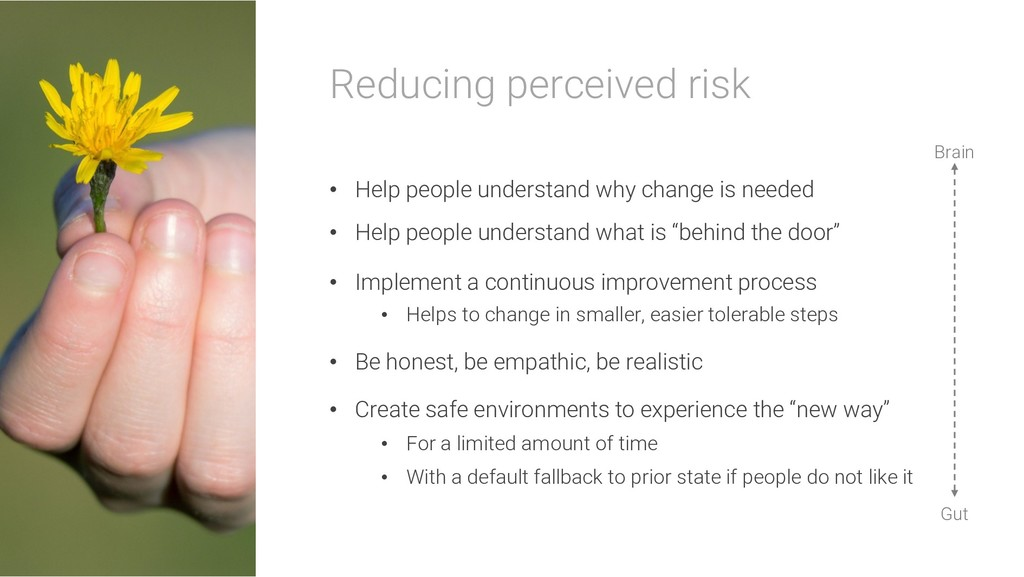 Reducing perceived risk • Help people understan...