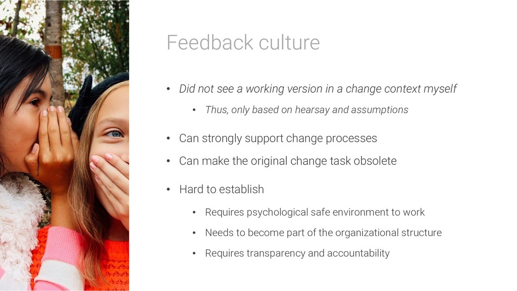 Feedback culture • Did not see a working versio...