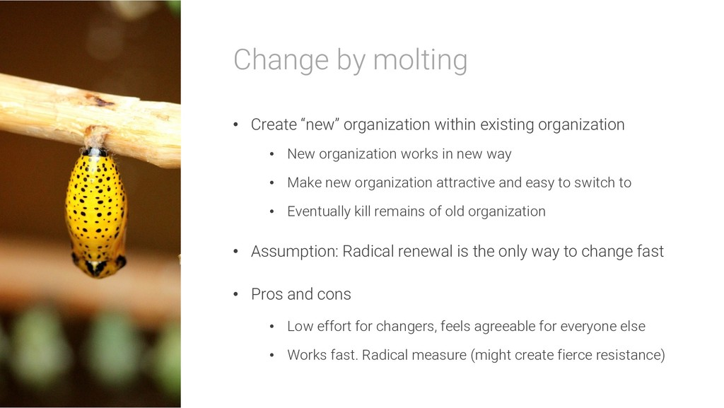 """Change by molting • Create """"new"""" organization w..."""