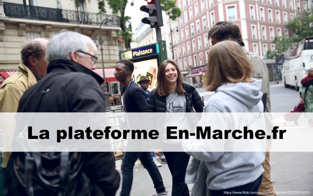 La plateforme En-Marche.fr https://www.flickr.c...
