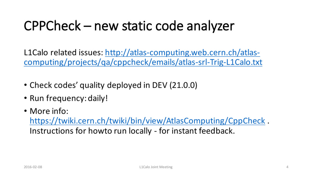 CPPCheck – new static code analyzer L1Calo rela...