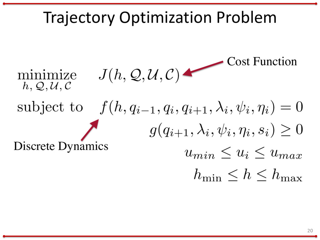 Trajectory Optimization Problem 20 minimize h, ...