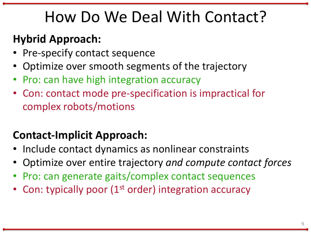 How Do We Deal With Contact? 9 Hybrid Approach:...