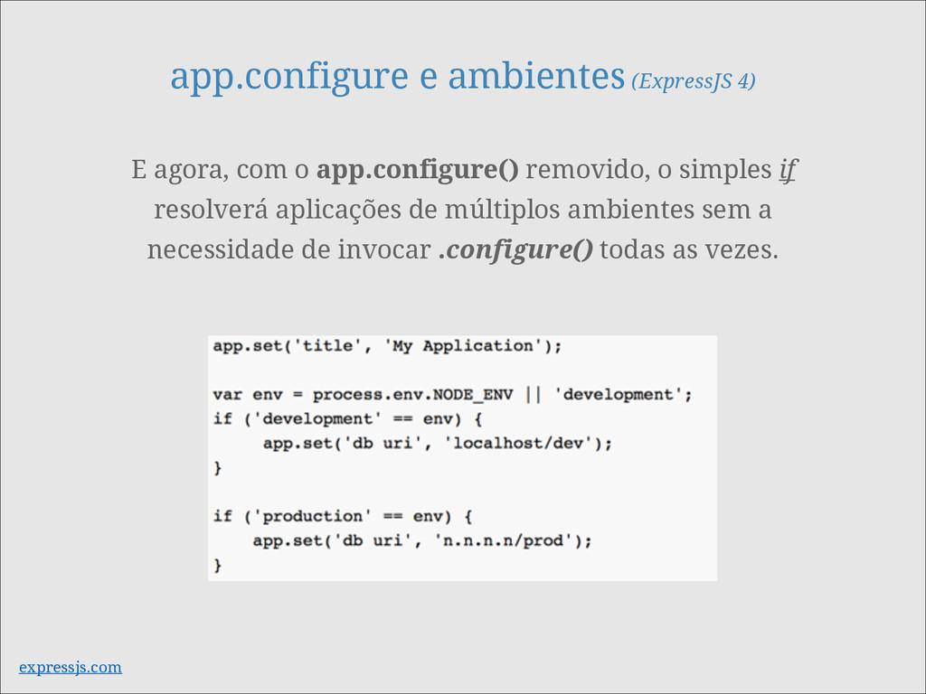 app.configure e ambientes (ExpressJS 4) E agora...
