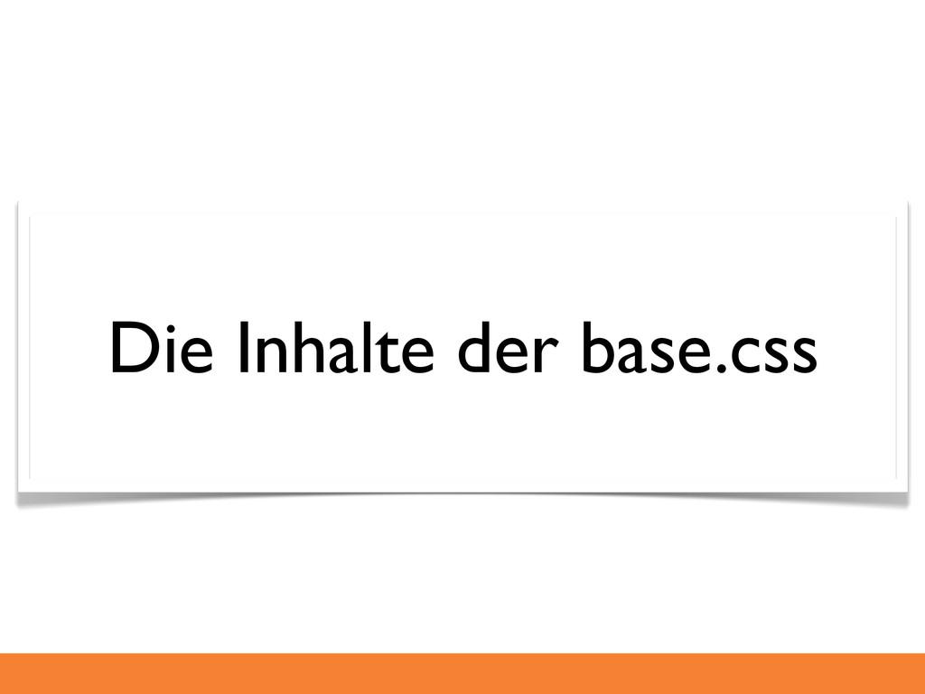 Die Inhalte der base.css