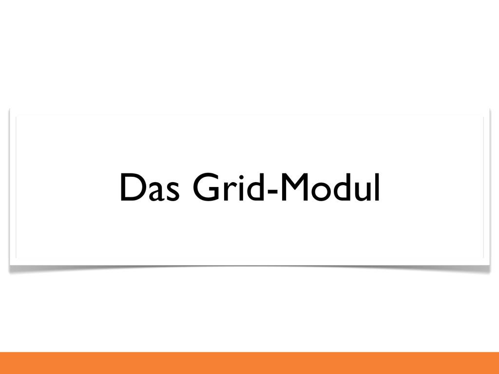 Das Grid-Modul