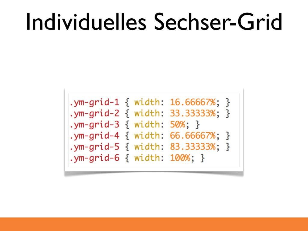 Individuelles Sechser-Grid