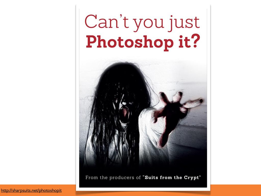 http://sharpsuits.net/photoshopit