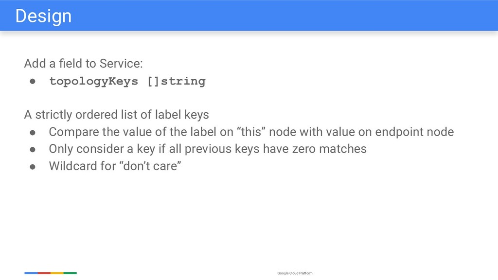 Google Cloud Platform Add a field to Service: ● ...