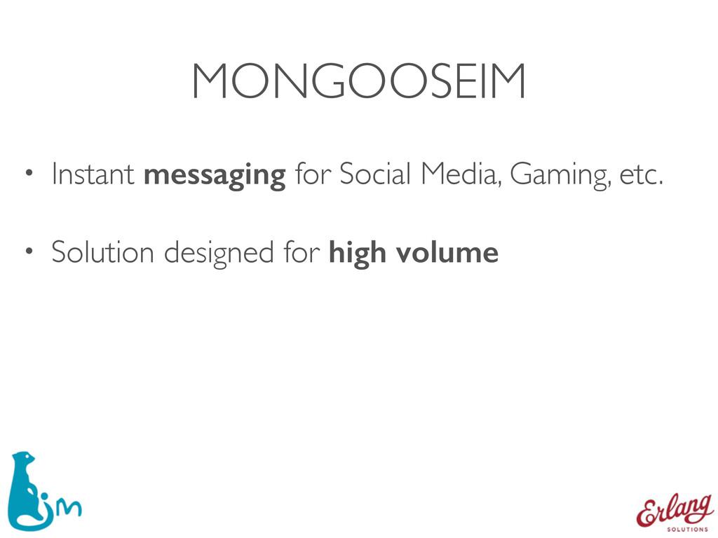 MONGOOSEIM • Instant messaging for Social Media...