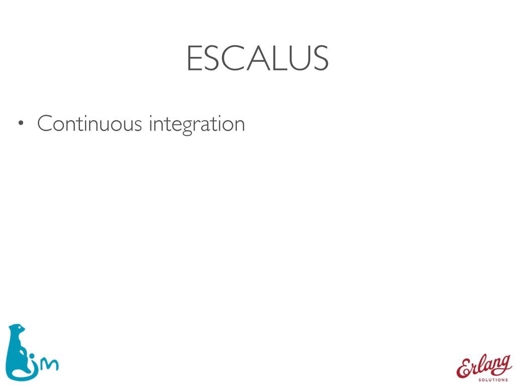 ESCALUS • Continuous integration