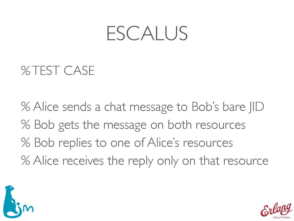 ESCALUS % TEST CASE % Alice sends a chat messa...