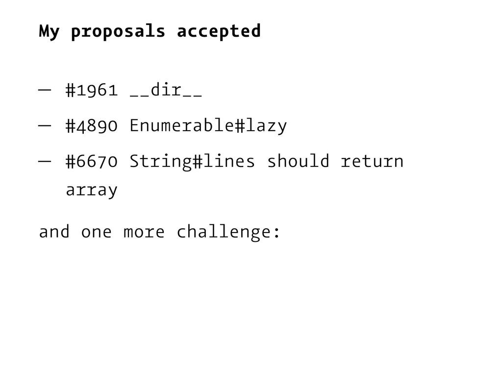 My proposals accepted — #1961 __dir__ — #4890 E...